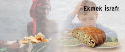 Ekmek İsrafı